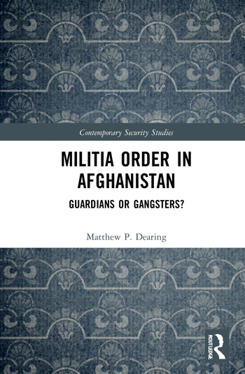 Militia Order in Afghanistan: Guardians or Gangsters?